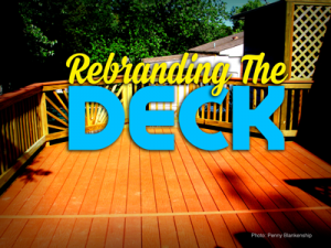 Rebranding The Deck