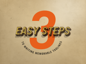 3 Easy Steps to Writing Memorable Taglines